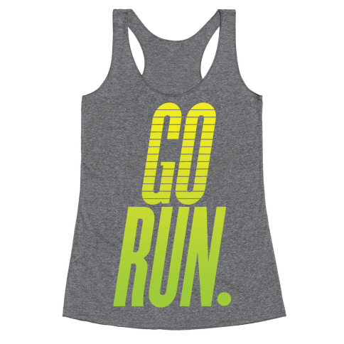 Go Run Racerback Tank Top