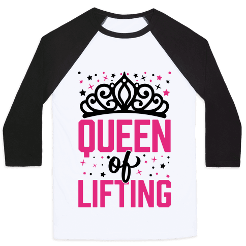 Queen Of Lifting Baseball Tee
