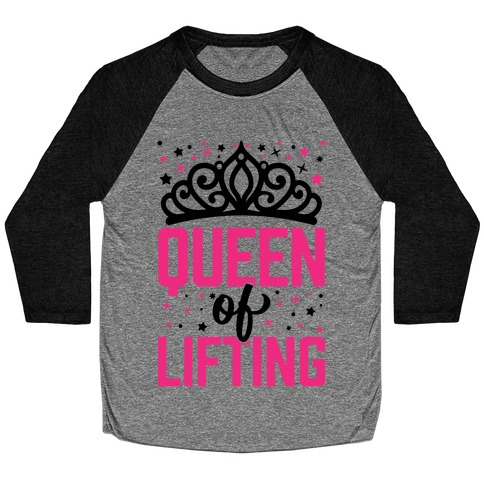 Queen Of Lifting Baseball Tee