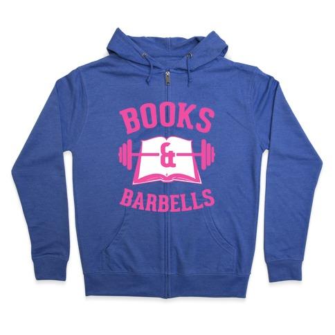 Books & Barbells Zip Hoodie