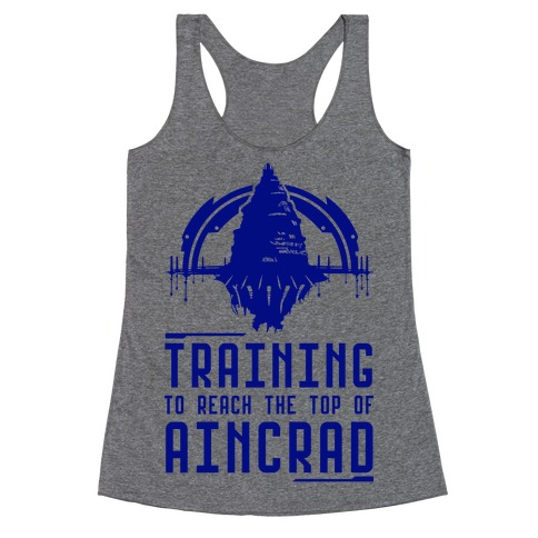 Training to Reach the Top of Aincrad Racerback Tank Top