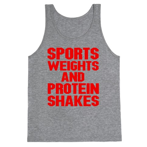 Sports, Weights and Protein Shakes (red font) Tank Top