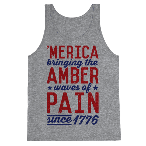 Amber Waves Of Pain Tank Top