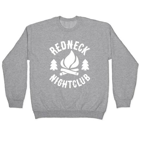 Redneck Nighclub Pullover