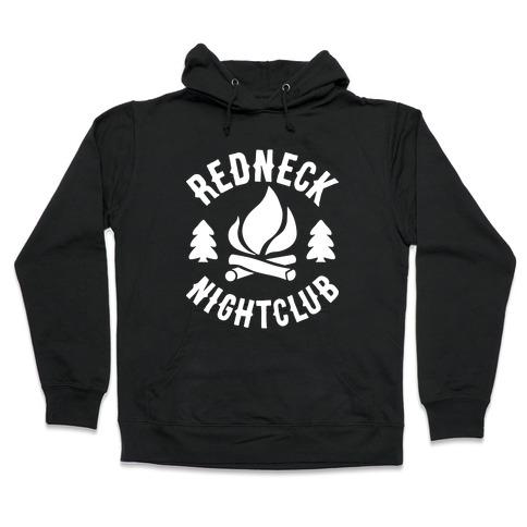 Redneck Nighclub Hooded Sweatshirt