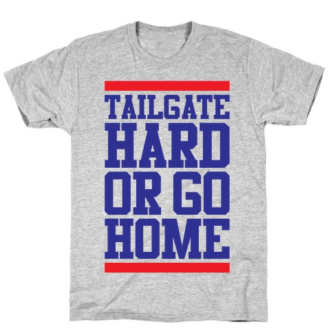 Tailgate Hard T-Shirt