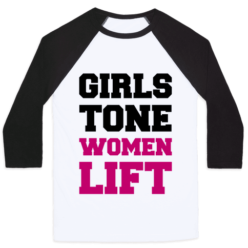 Girls Tone Women Lift Baseball Tee