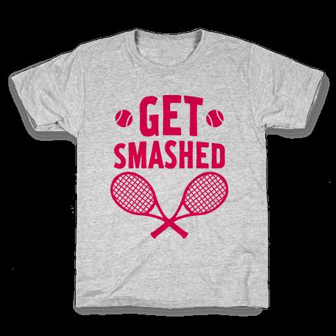 Get Smashed Kids T-Shirt