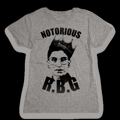 Notorious R.B.G. Womens T-Shirt