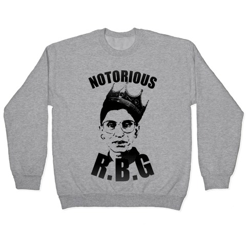 Notorious R.B.G. Pullover