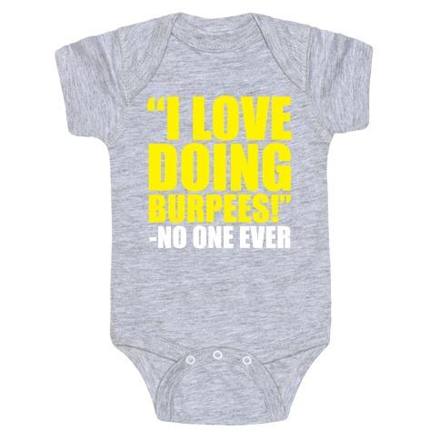 I Love Doing Burpees Baby Onesy