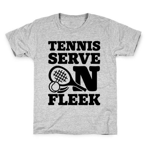 Tennis Serve On Fleek Kids T-Shirt