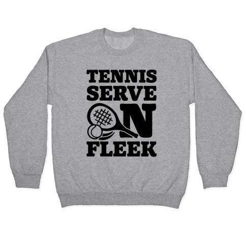 Tennis Serve On Fleek Pullover