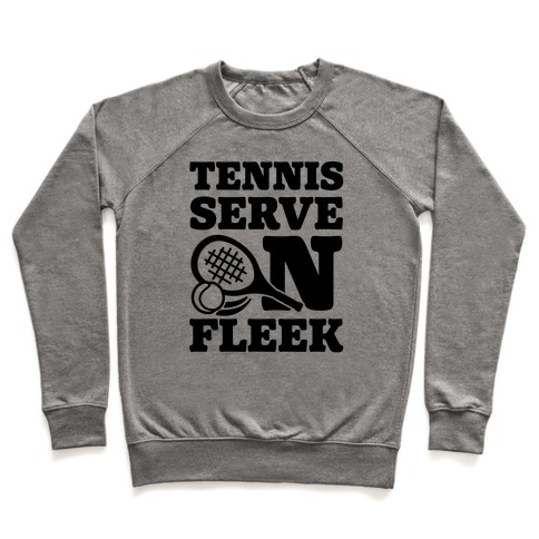 Tennis Serve On Fleek Pullover