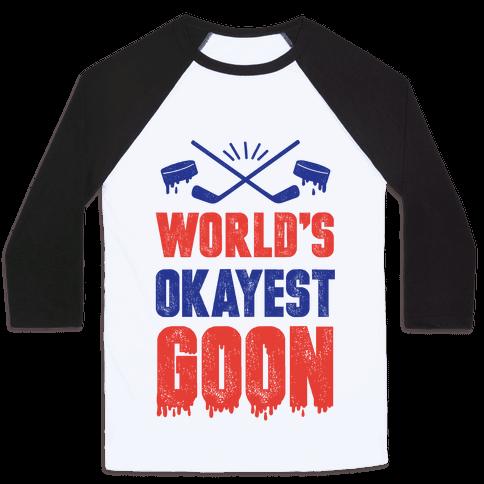 World's Okayest Goon Baseball Tee