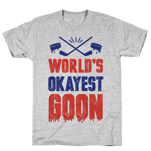 World's Okayest Goon Mens T-Shirt