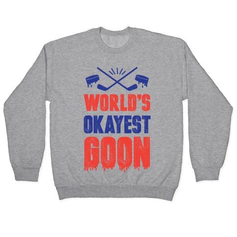 World's Okayest Goon Pullover