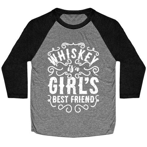 Whiskey Is A Girl's Best Friend Baseball Tee