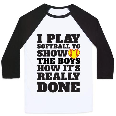 Show The Boys Baseball Tee