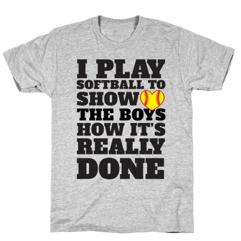 Show The Boys T-Shirt