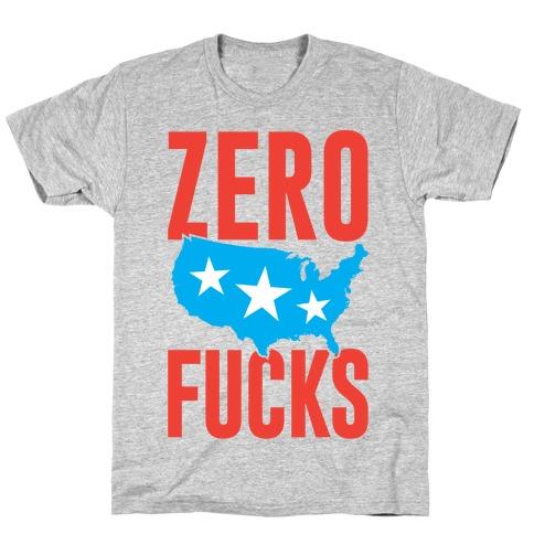 Zero F***s America T-Shirt