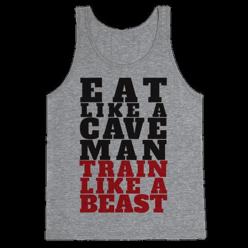 Eat Like A Caveman Train Like A Beast