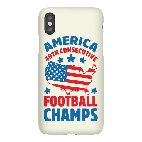 America: 49th Consecutive Football Champs Phone Case