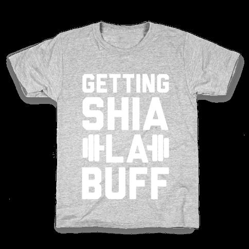Getting Shia La Buff Kids T-Shirt