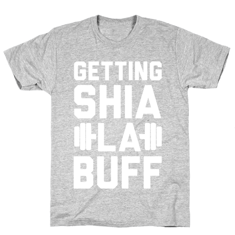Getting Shia La Buff Mens T-Shirt