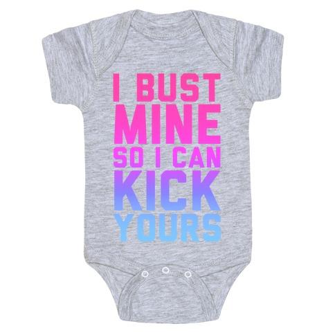 Bust Mine Baby Onesy