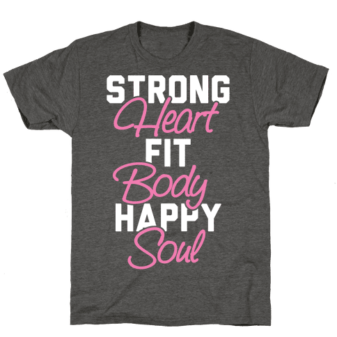 Strong Heart Fit Body Happy Soul