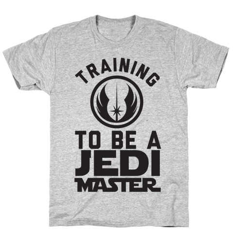 Training To Be A Jedi Master T-Shirt