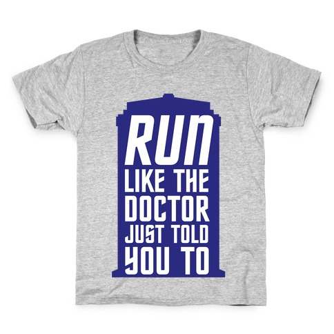 Run Like The Doctor Just Told You To Kids T-Shirt