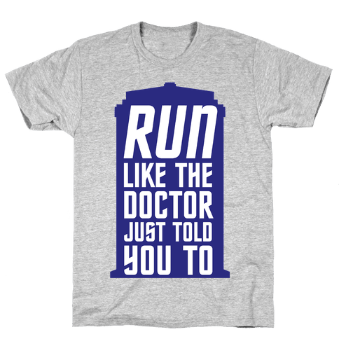 Run Like The Doctor Just Told You To Mens T-Shirt