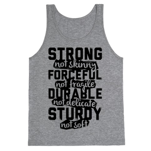 Strong Not Skinny Tank Top