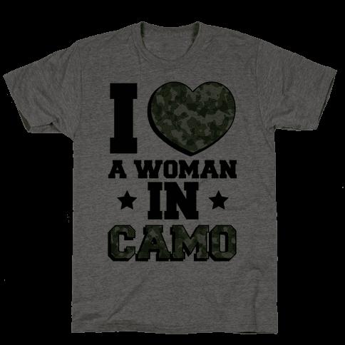 I Love A Woman In Camo (Military Baseball Tee)