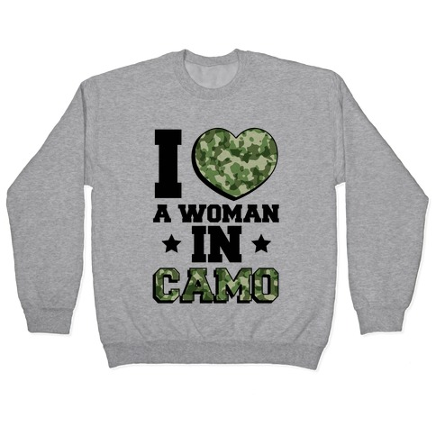 I Love A Woman In Camo (Military Baseball Tee) Pullover