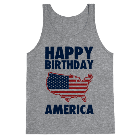Happy Birthday America Tank Top