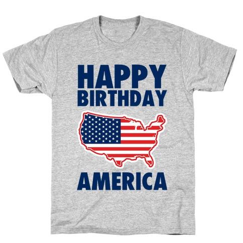 Happy Birthday America Mens/Unisex T-Shirt