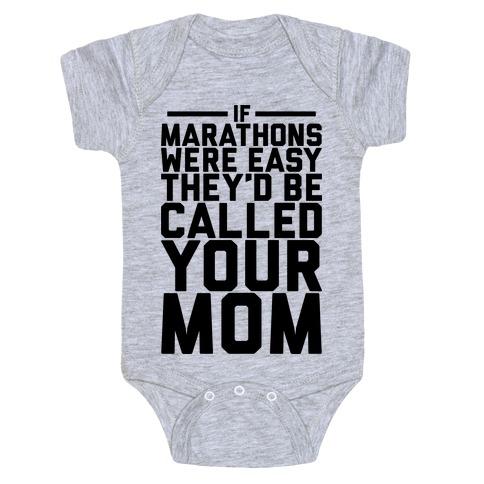 If Marathons Were Easy Baby Onesy