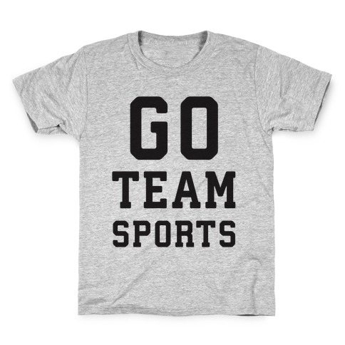 Go Team Sports Kids T-Shirt