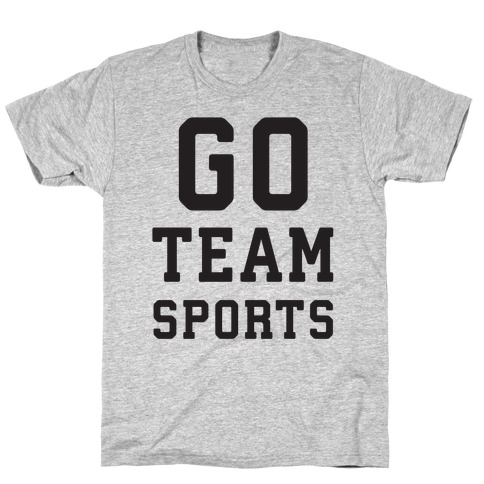 Go Team Sports Mens/Unisex T-Shirt