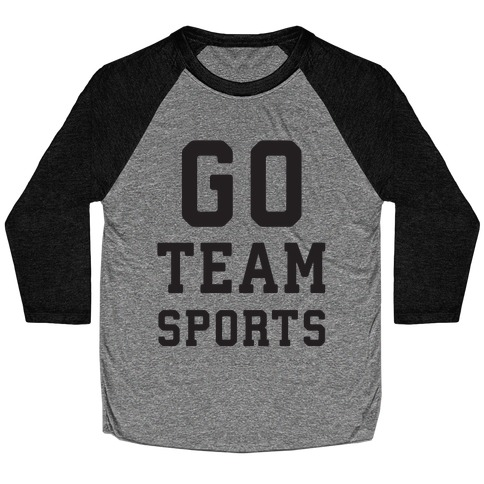 Go Team Sports Baseball Tee