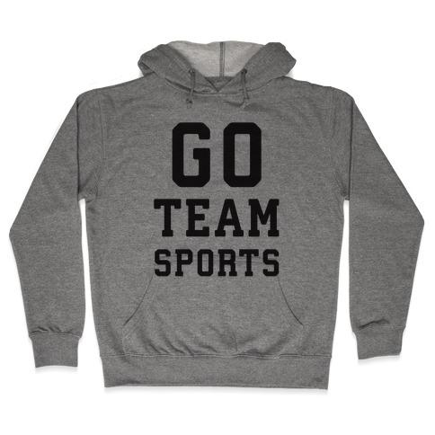 Go Team Sports Hooded Sweatshirt