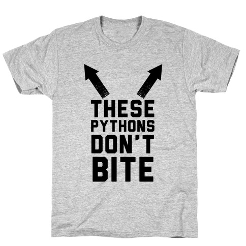 These Pythons Don't Bite T-Shirt