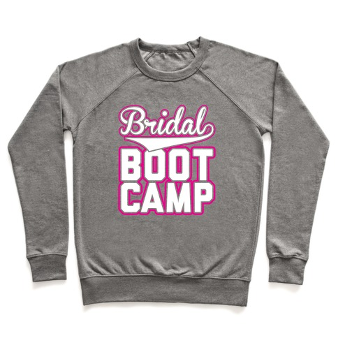 Bridal Boot Camp Pullover