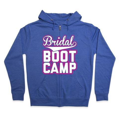 Bridal Boot Camp Zip Hoodie