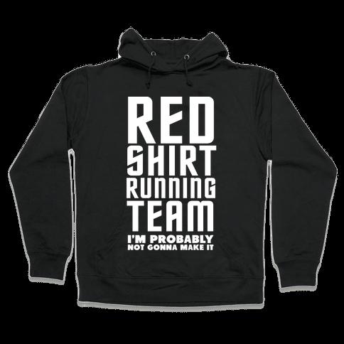 Red Shirt Running Team Hooded Sweatshirt