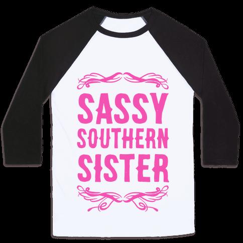 Sassy Southern Sister Baseball Tee
