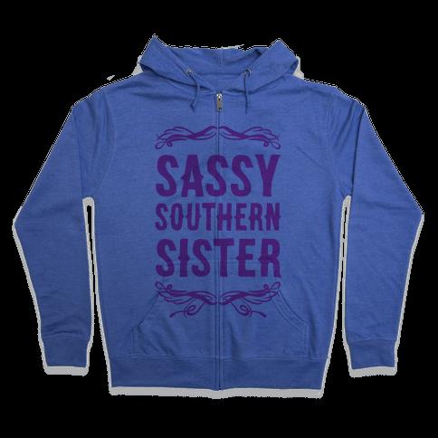 Sassy Southern Sister Zip Hoodie